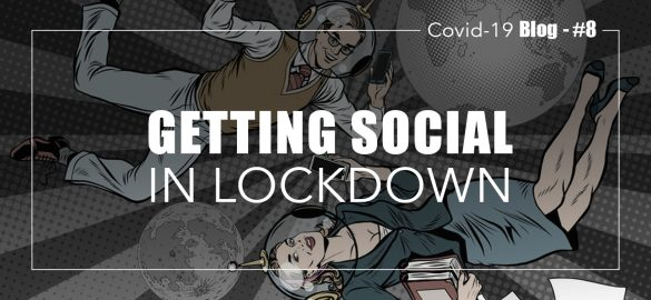 social media tips for lockdown